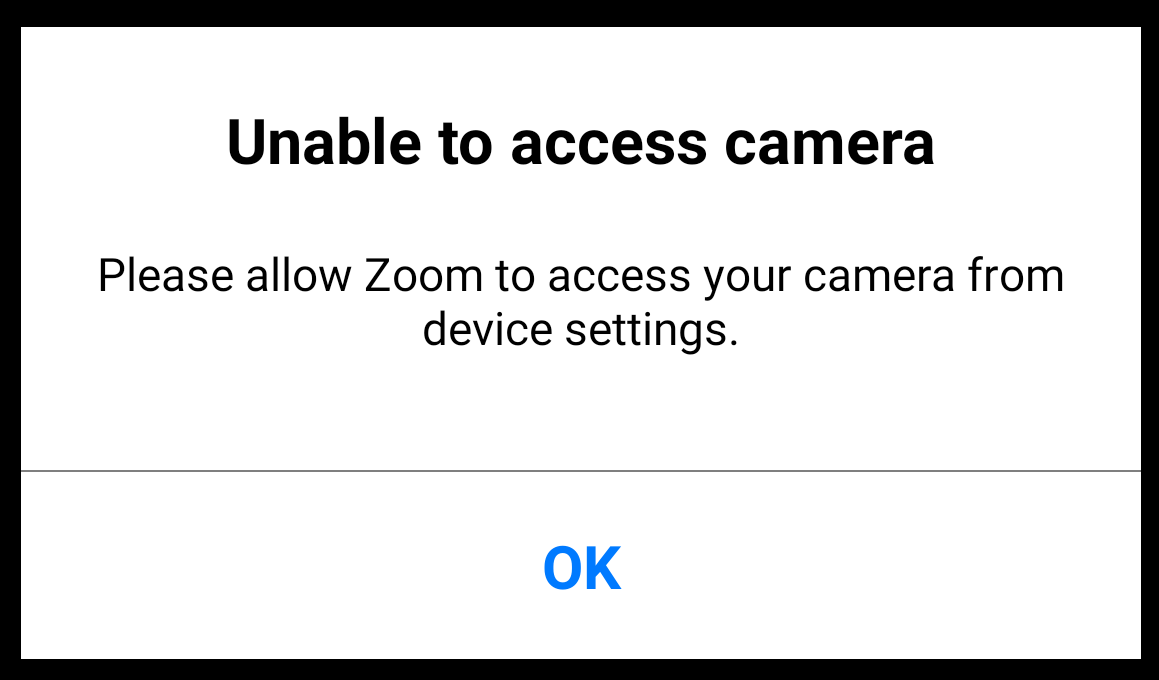 Unable to access camera - Please allow Zoom to access your camera from device settings.